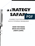 Strategy Safari - A Guide Tour Through the Wilds of Strategic Management