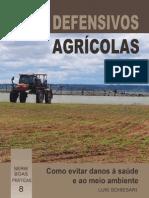 Defensivos Agrícolas Como Evitar Danos à