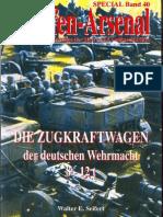 Waffen Arsenal - Special Band 40 - Die Zugkraftwagen der deutschen Wehrmacht 8-12 t