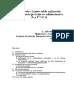 Notas Sobre La Pretendida Agilización Procesal en La Jurisdicción Administrativa