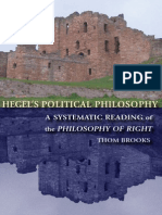 Thom Brooks Hegels Political Philosophy a Systematic Reading of the Philosophy of Right 2007