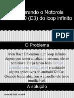 Recuperando o Motorola Razr XT920 (D3) Do Loop Infinito