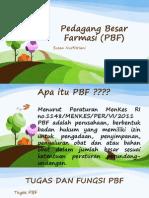 Pedagang Besar Farmasi (PBF) Power Point