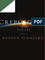 Robson Pinheiro - Crepusculo Dos Deuses