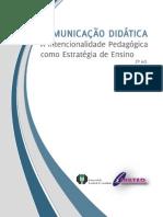 Comunicação Didática - A Intencionalidade Pedagógica Como Estratégia de Ensino