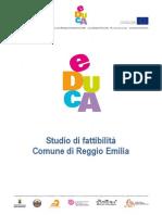 Studio di fattibilità Comune di Reggio Emilia. Educare