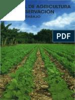 Manual de Agricultura de Conservación. Guía de Trabajo