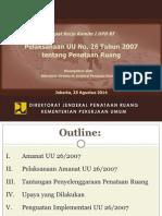 Pelaksanaan UU No. 26 Tahun 2007 Tentang Penataan Ruang