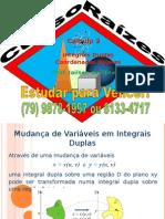 Calculo 3, Integrais Duplas e Coordenadas Polares Www.iaulas.com.Br