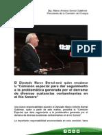 """25-08-14  El Diputado Marco Bernal será quien encabece la """"Comisión especial para dar seguimiento a la problemática generada por el derrame de diversas sustancias contaminantes en el Río Sonora"""""""