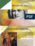 Ofrenda Musical de Bach