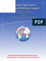 Applicazioni Open Source per il rilievo 3D dei Beni Culturali (Atti della Giornata di Studio, S. Giovanni Valdarno 19 luglio 2013)