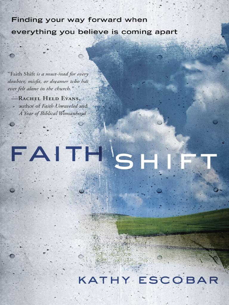 faith shift by kathy escobar first look faith quakers