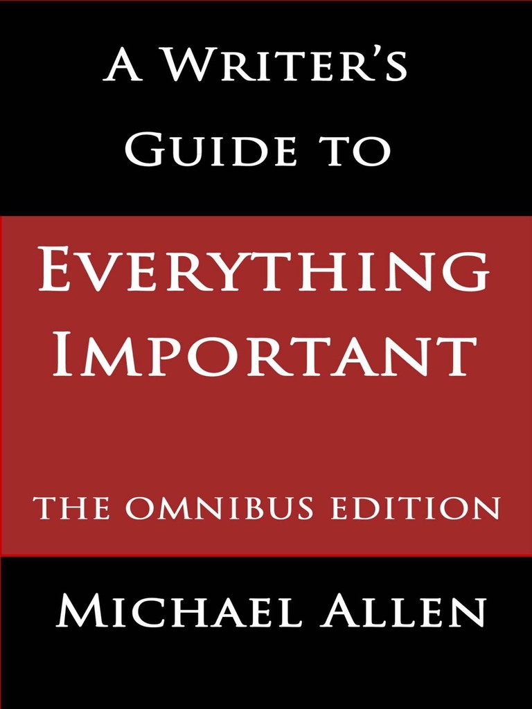 A writers guide to everything important the omnibus edtion allen a writers guide to everything important the omnibus edtion allen michael paperback publishing fandeluxe Images