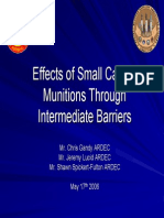 Effects of Small Caliber Effects of Small Caliber Munitions Through Munitions Through Intermediate Barriers Intermediate Barriers