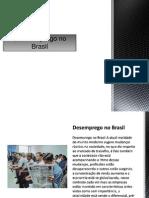 O Desemprego No Brasil