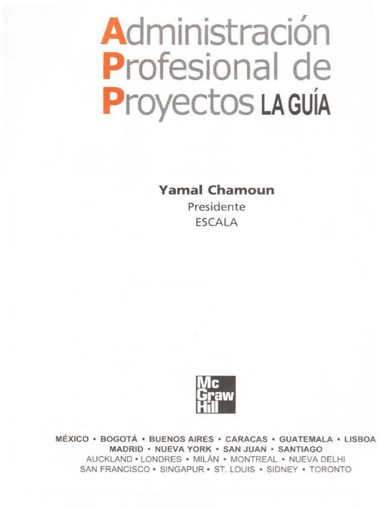 Administracion profesional de proyectos yamal chamoun pdf for Administracion de proyectos