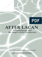 Willy Apollon, Danielle Bergeron, Lucie Cantin, Robert Hughes, Kareen Ror Malone After Lacan Clinical Practice and the Subject of the Unconscious Suny Series in Psychoanalysis and Culture 2002