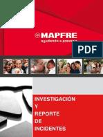 INVESTIGACION Y REPORTE DE INCIDENTES - mapfre.pptx