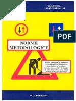 Ordinul 1112-2000 Norme Metodologice Privind Conditiile de Inchidere a Circulatiei..