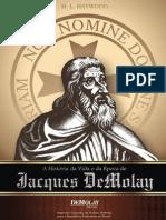 12 - A História da Vida e da Època de Jacques DeMolay.pdf