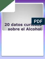 20 Datos Curiosos Sobre El Alcohol
