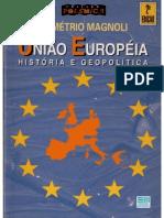 Demétrio Magnoli - União Européia
