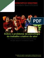 Vigotski - Sobre o Problema Da Psicologia Do Trabalho Criativo Do Ator - 1932 - Revisão Por Iulia Vladimirovna Bobrova Passos