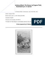The HouseAn Episode in the Lives of Reuben Baker, Astronomer, and of His Wife, Alice by Field, Eugene, 1850-1895