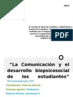Pretesis La Comunicacion y El Desarrollo Biopsicosocial de Los Estudiantes.