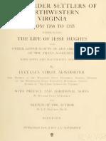 The Border Settlers of Northwestern Viginia 1768 to 1795