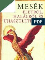 Boldizsár Ildikó - Mesék életről, halálról, újjászületésről