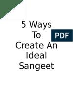 5 Ways to Create an Ideal Sangeet