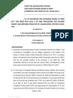 Adjudication Order against Shri Vasantlal Mohanlal Vora and Arcadia Shares & Stock Brokers P. Ltd in the matter of Veritas (India) Limited