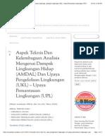 Aspek Teknis Dan Kelembagaan Analisis Mengenai Dampak Lingkungan Hidup (AMDAL) Dan Upaya Pengelolaan Lingkungan (UKL) – Upaya Pemantauan Lingkungan (UPL) |