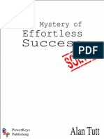 The Mystery of Effortless Success
