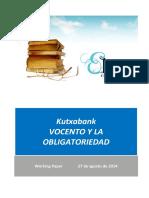 Kutxabank. VOCENTO Y LA OBLIGATORIEDAD