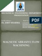 Magnetic Abrasive Flow Machining
