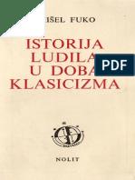 Mišel Fuko - Istorija Ludila u Doba Klasicizma