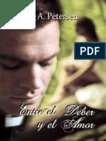 Entre El Deber y El Amor - M. a. Petersen