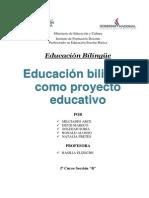 Educación bilingüe como proyecto educativo.docx