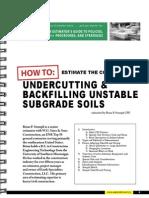 Backfilling unstable Subgrades