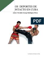 Los Deportes de Contacto en Cuba Por Osvaldo George