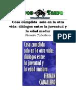 COSA CUMPLIDA SOLO EN LA OTRA VIDA_ DIALOGOS ENTRE LA JUVENTUD Y LA EDAD MADURA.doc
