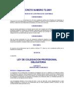 Ley de Colegiación Profesional y Obligatoria Decreto Del Congreso 72-2001