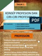 Konsep Profesion Dan Ciri-ciri Profesional