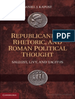 Republicanism, Rhetoric, And Roman Political Thought Sallust, Livy, And Tacitus by Daniel J. Kapust