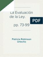 Evaluacion de La Ley  (Patricia Robinson Urtecho). pp. 73-99
