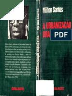 Santos, Milton. a Urbanização Brasileira