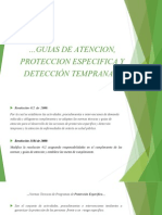 Guias de Atencion, Proteccion Especifica y
